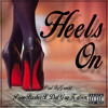 Heel's on (feat. Dat Guy Kalvin)
