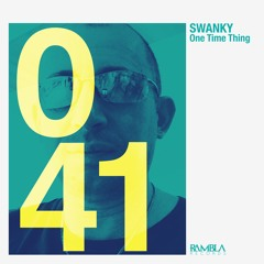 Swanky - One Time Thing [OUT NOW]