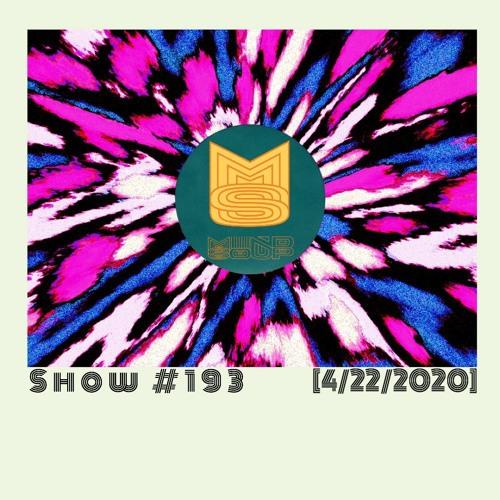 Mindsoup Show #193 [4/22/20]
