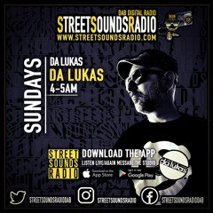 DA LUKAS IN THE MIX - STREET SOUNDS RADIO (18 - 04 - 2021)