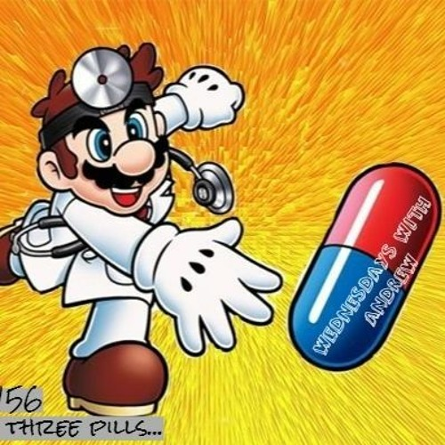 Take three pills...