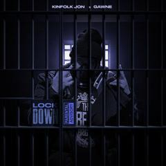 Kinfolk Jon - Lockdown (Feat. GAWNE)