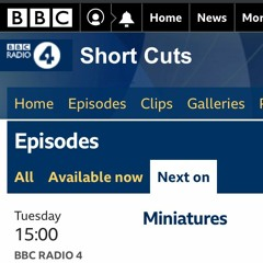 BBC Radio 4 Short Cuts - An Acoustic Acclamation To Things Tiny