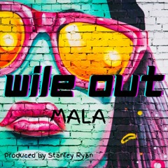 Wile Out
