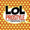 LOL (feat. Barachi)