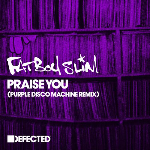 Praise You (Purple Disco Machine Remix) (Radio Edit)