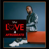 LOVE AND AFROBEATS VALENTINES MIXTAPE