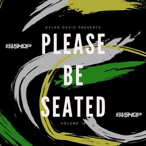 PLEASE BE SEATED   Volume 18   FT. BISHOP
