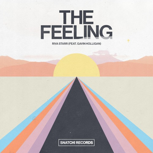 01 Riva Starr Feat. Gavin Holligan - The Feeling (Extended Mix) [Snatch! Records]