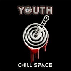 [Chill Space Mix Series #002] YOUTH - Halloween in Chill Vol. 2