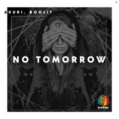Akuri, Boolit - No Tomorrow (Extended Mix)