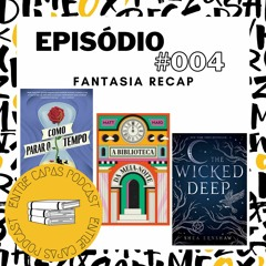 Episodio #004 – Fantasia Recap
