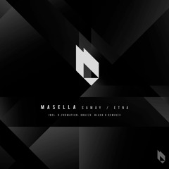 Masella - Samay (D-Formation & GRAZZE Remix)