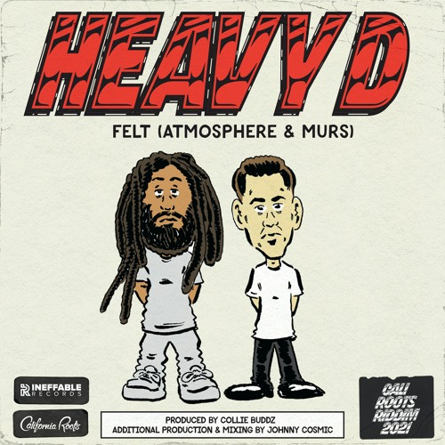 Felt (Atmosphere & Murs) - Heavy D