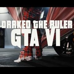 Drakeo The Ruler - GTA VI