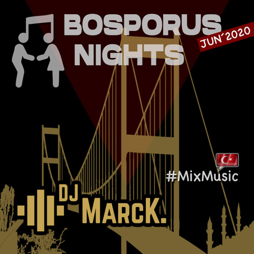 BOSPORUS NIGHTS 06-2020 (Live Mixed Beat Mixtape)