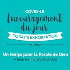 Coronavirus Jour 03   Un temps pour la Parole de Dieu   Miki Hardy