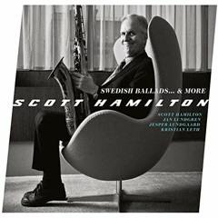 Scott Hamilton - Stockholm Sweetnin39