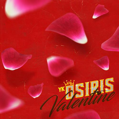 Valentine by YK Osiris | Free Listening on SoundCloud
