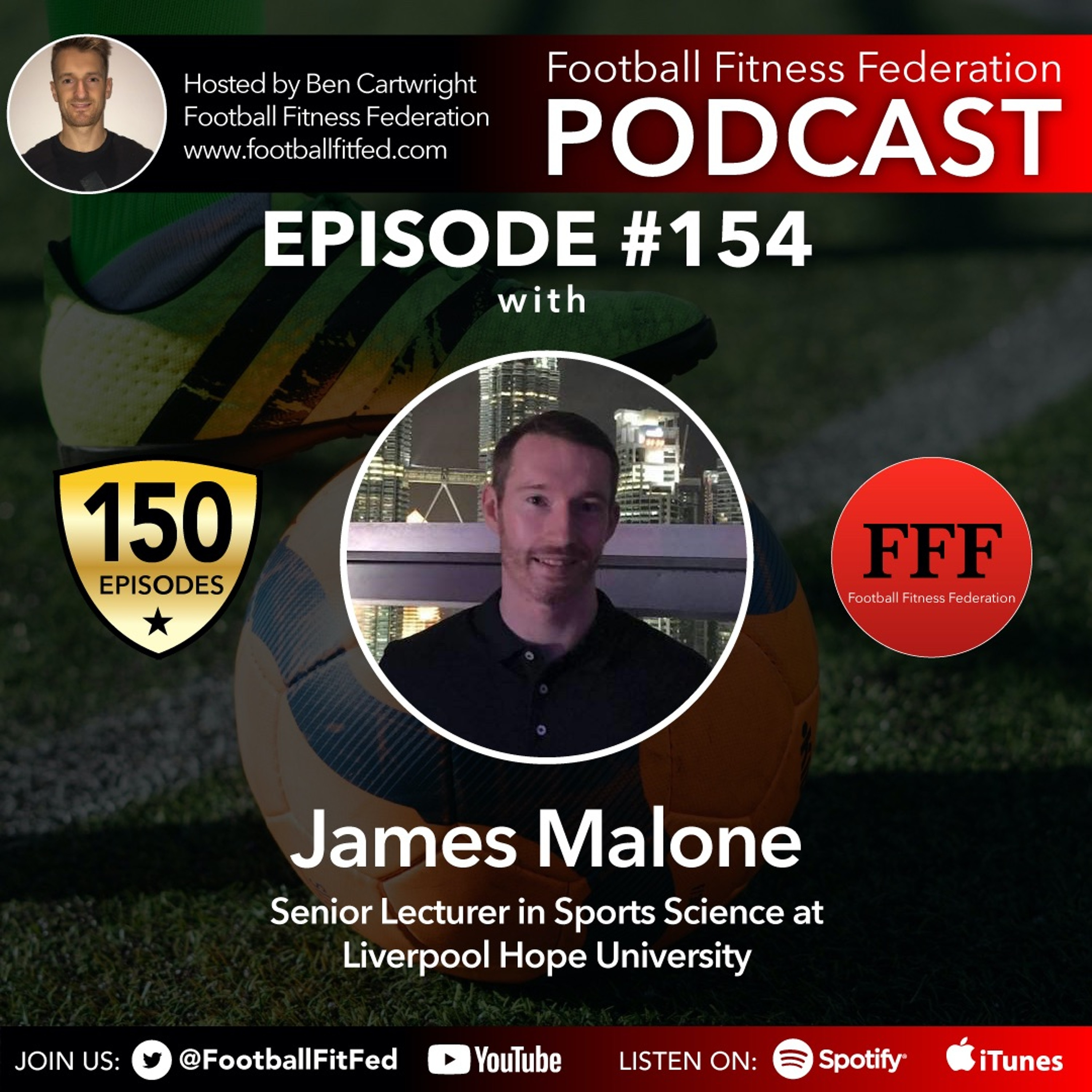 """#154 """"From Full Time Football To Academia"""" With James Malone"""