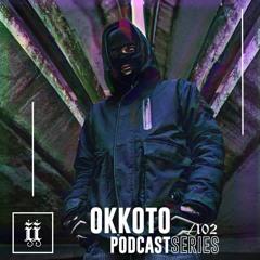 I|I Podcast Series 102 - OKKOTO