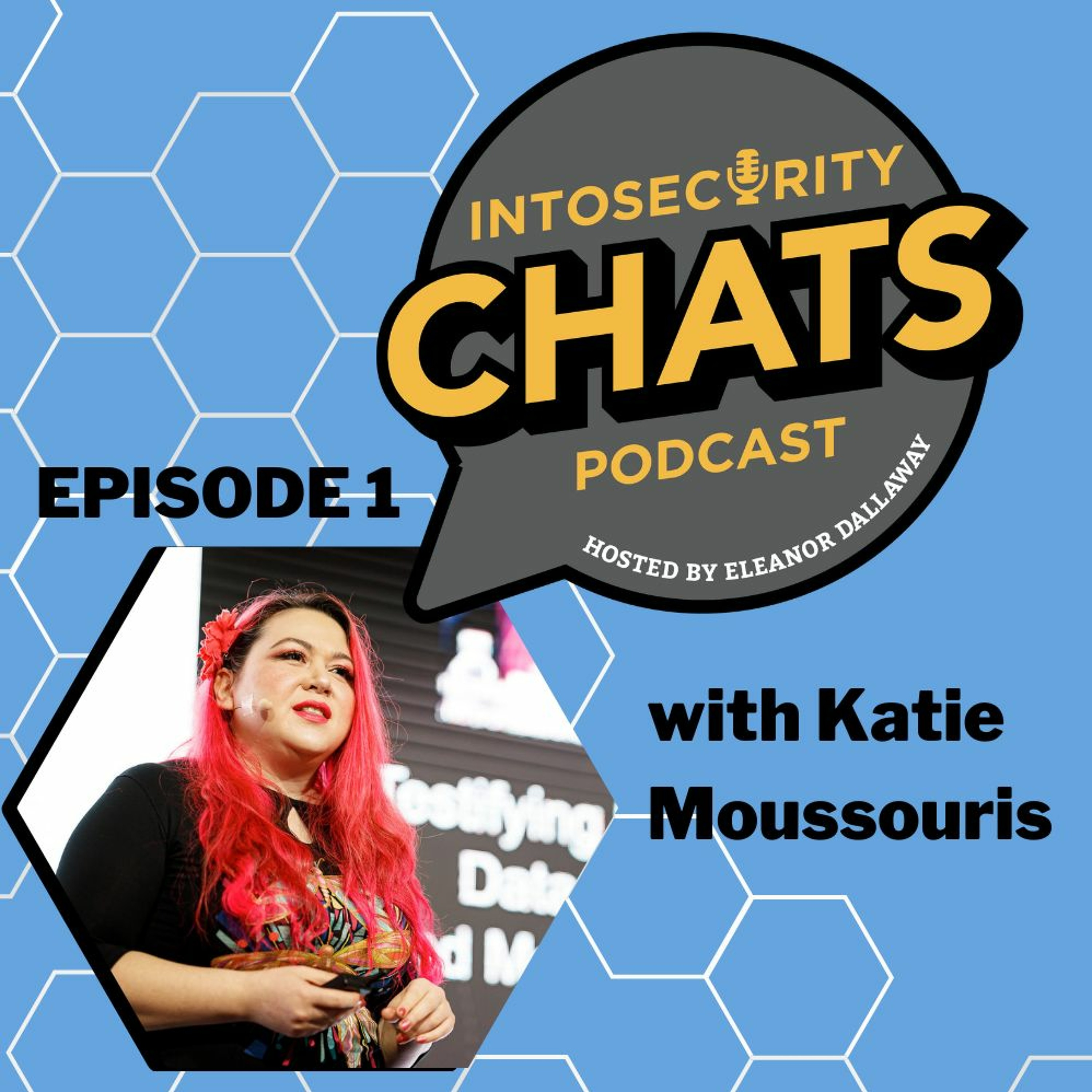 IntoSecurity Chats Episode 1 - Katie Moussouris