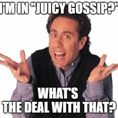 Juicy Gossip With Brad - Part Two - 1 October 2021