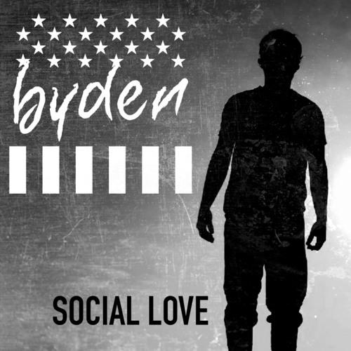 Social Love _ Byden