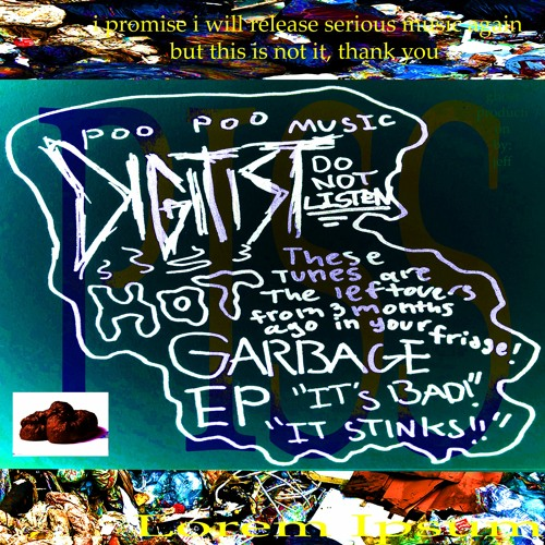 Digitist - HOT GARBAGE EP
