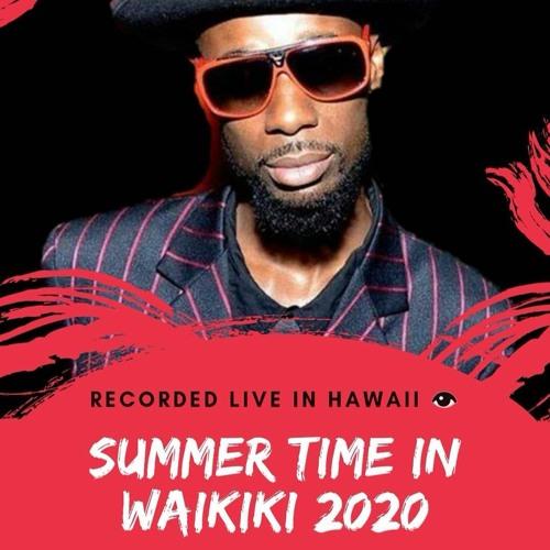 SUMMERTIME IN WAKIKI 2020 VIBES BY DEEWIZZARD808