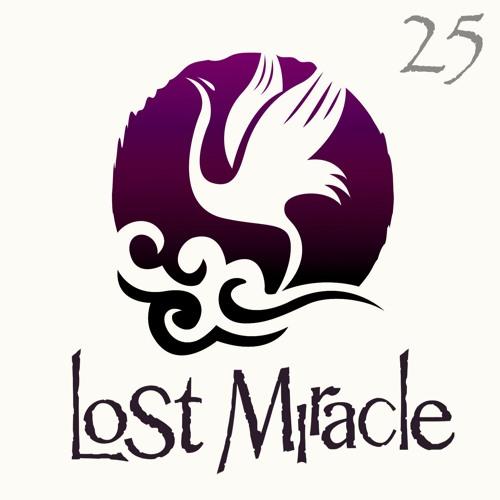 LOST MIRACLE Radio 25