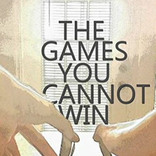 The Games You Cannot Win - Escaping Avila Chase Audio Sample