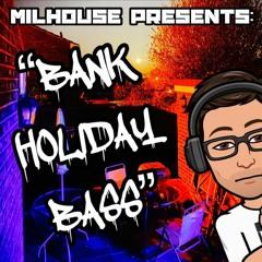BANK HOLIDAY BASS