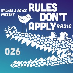 Rules Don't Apply 026 (feat. Nala)