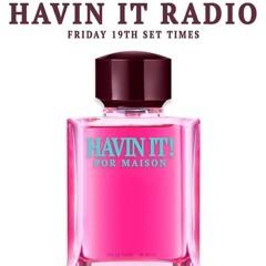 Havin It Radio - 19.06.20