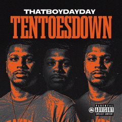 Ten Toes Down (Prod. MikeMadeThe808s)