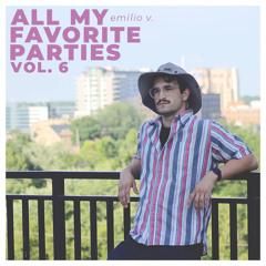 All My Favorite Parties Vol 6