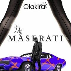 OLAKIRA  - In My Maserati (Champion Riddim) Snippet