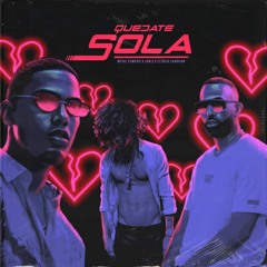 Jon Z Ft. Myke Towers y Eladio Carrion - Quedate Sola