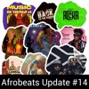 Download Afrobeats Update #14 (Olamide - Rock   Dollar On You   Gupta   She Belongs To The Night   Dimension) Mp3