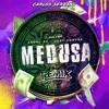 Jhay Cortez, Anuel AA, J. Balvin - Medusa (Carlos Serrano Remix)