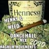 Download HENNY & WEED DANCEHALL FIRE MIX 2020 PART 2  (VYBZ KARTEL, SHENSEEA, TEEJAY, 6IXX/SQUASH, ALKALINE) Mp3