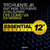 Oye Como Va (Uk Remixes)