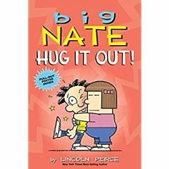 [R.E.A.D] Big Nate: Hug It Out! (Volume 21) (Ebook pdf)