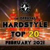 Download TTT Hardstyle Everyday presents: The Official Hardstyle Top 20 | February 2021 Mp3