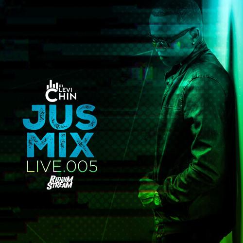 """DJ LEVI CHIN: """"JUS MIX LIVE"""" #005"""