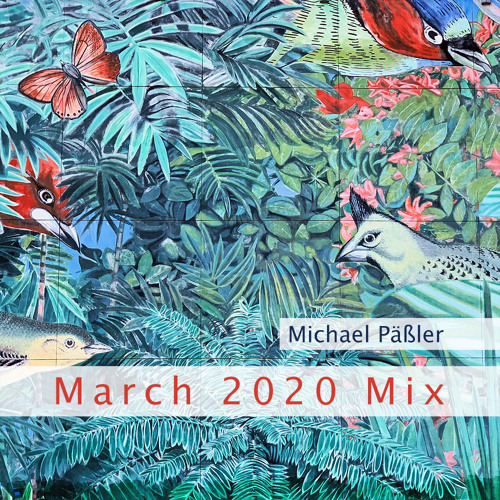 March '20 Mix