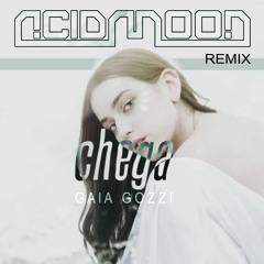 CHEGA - Gaia Gozzi // ACIDMOON RMX ★FREE DOWNLOAD★