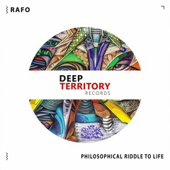 RAFO - Philosophical Riddle To Life