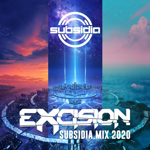 Excision - Subsidia Mix 2020
